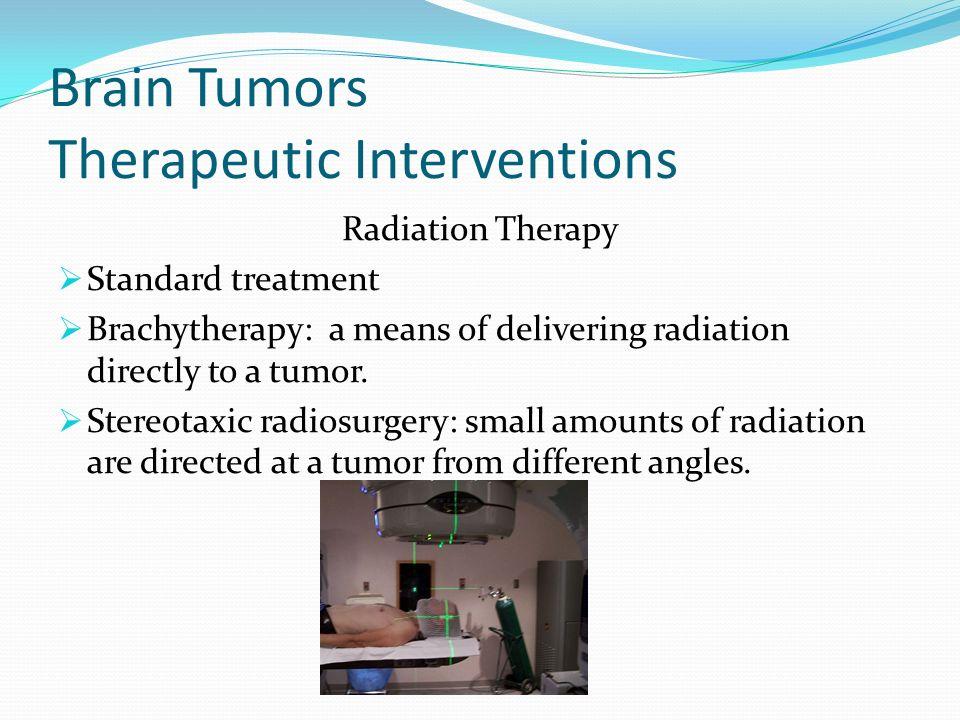 Brain Tumors Therapeutic Interventions
