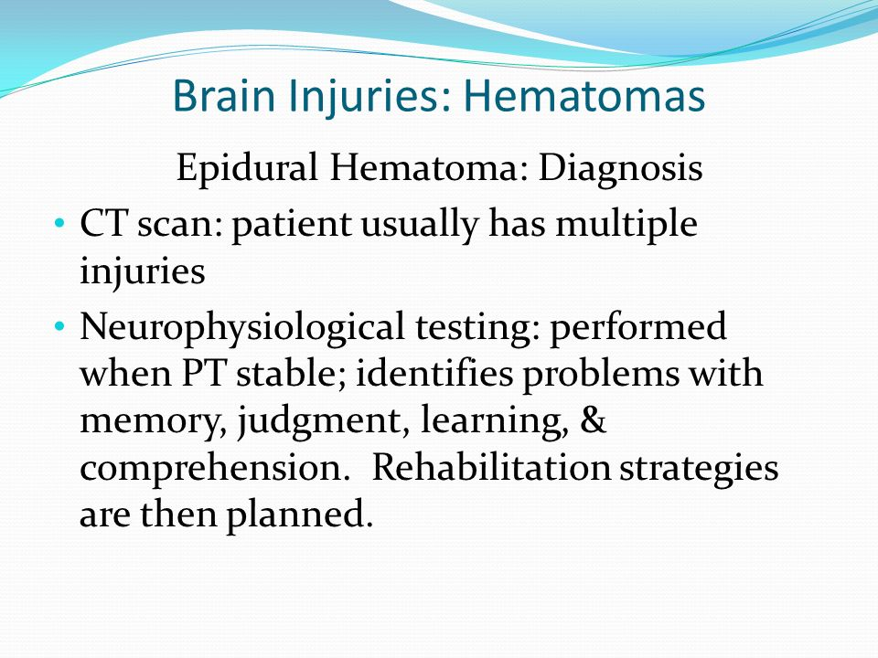 Brain Injuries: Hematomas