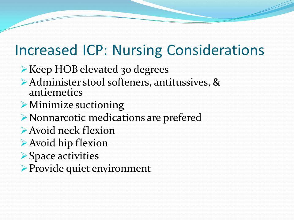 Increased ICP: Nursing Considerations