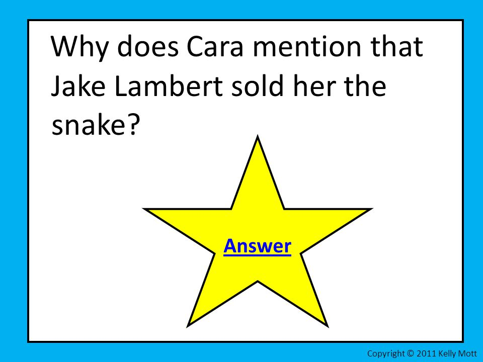 Why does Cara mention that Jake Lambert sold her the snake