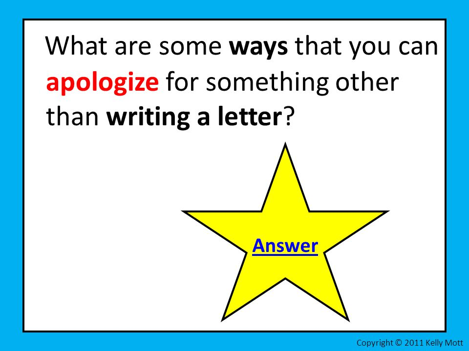 What are some ways that you can apologize for something other than writing a letter
