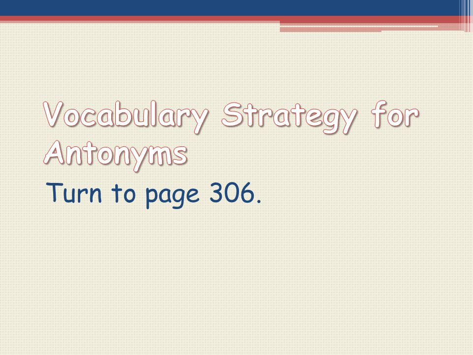 Vocabulary Strategy for Antonyms