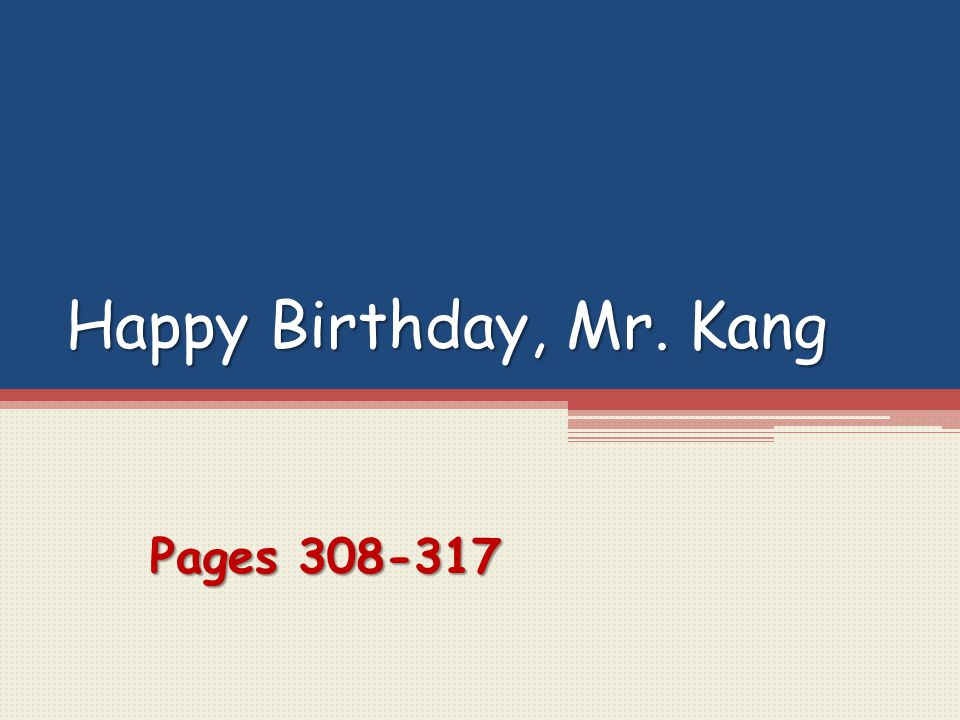 Happy Birthday, Mr. Kang Pages 308-317