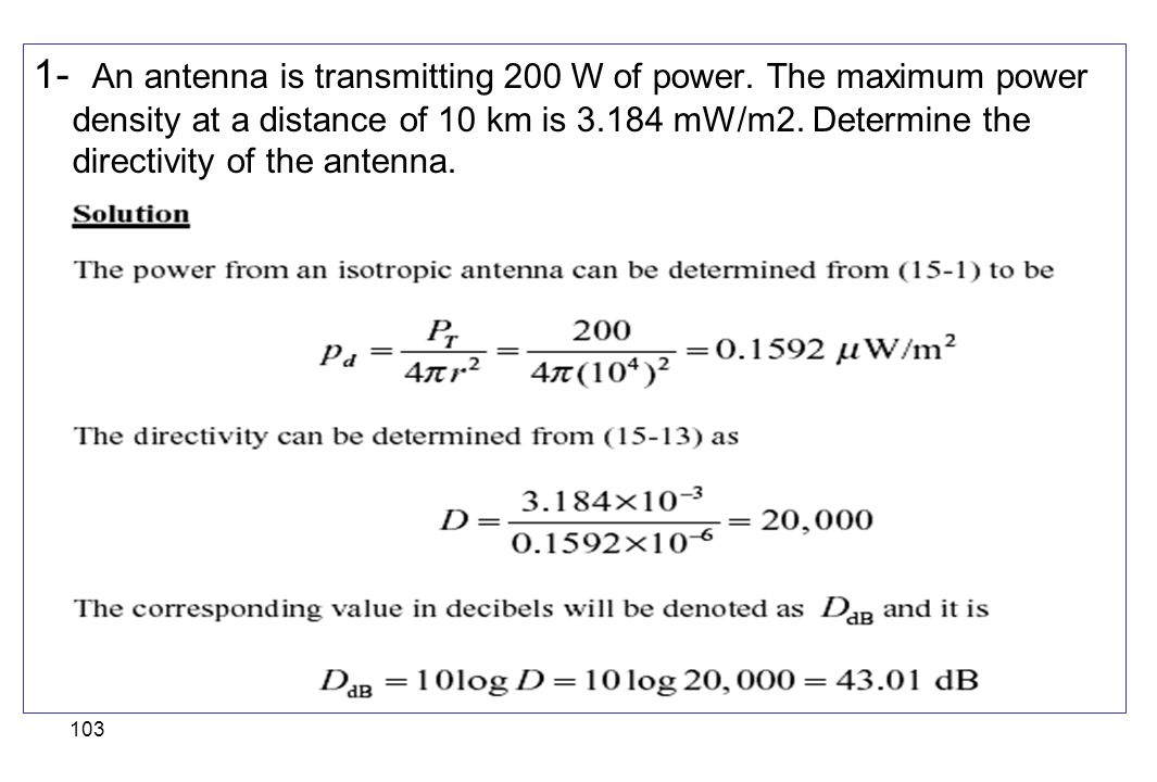 1- An antenna is transmitting 200 W of power