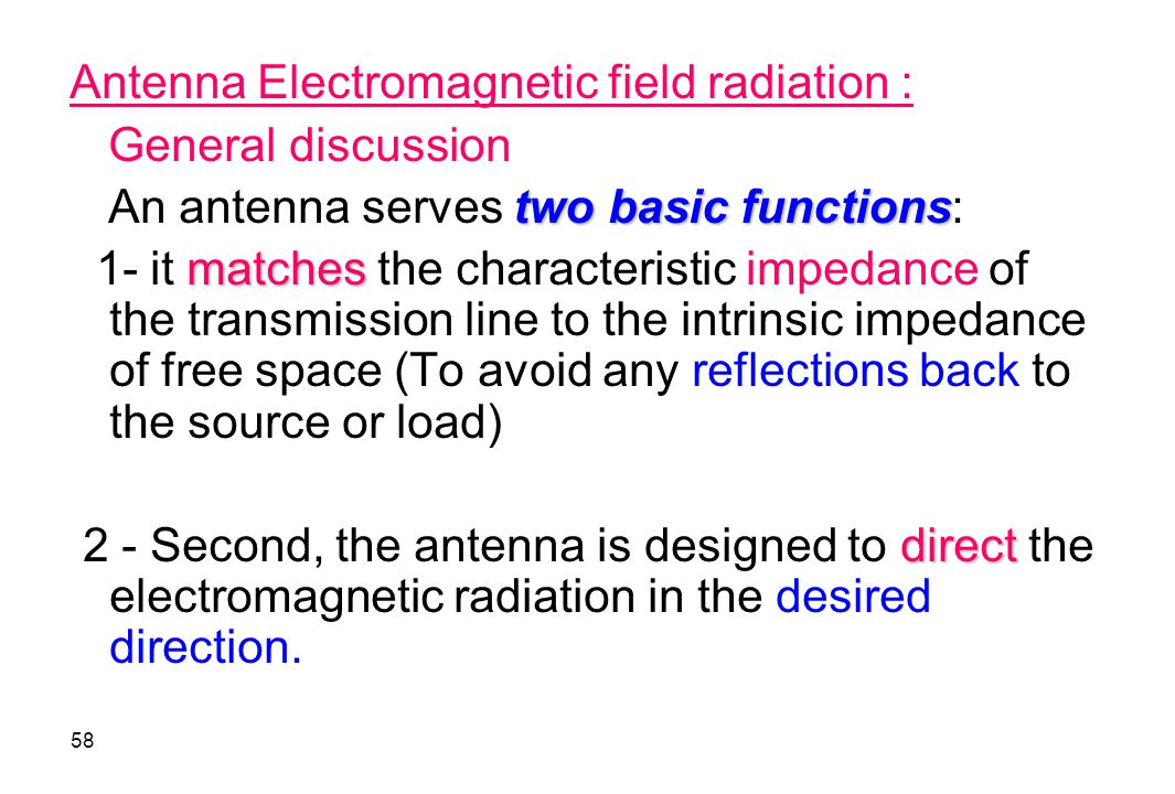 Antenna Electromagnetic field radiation :