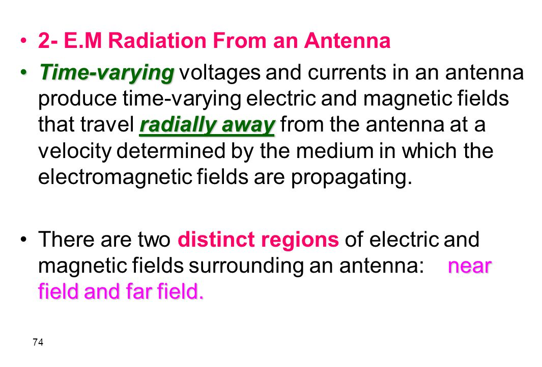 2- E.M Radiation From an Antenna