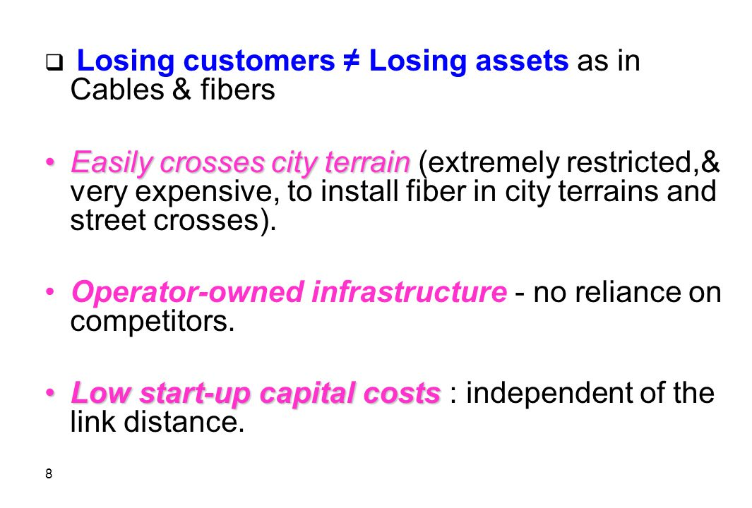 Operator-owned infrastructure - no reliance on competitors.