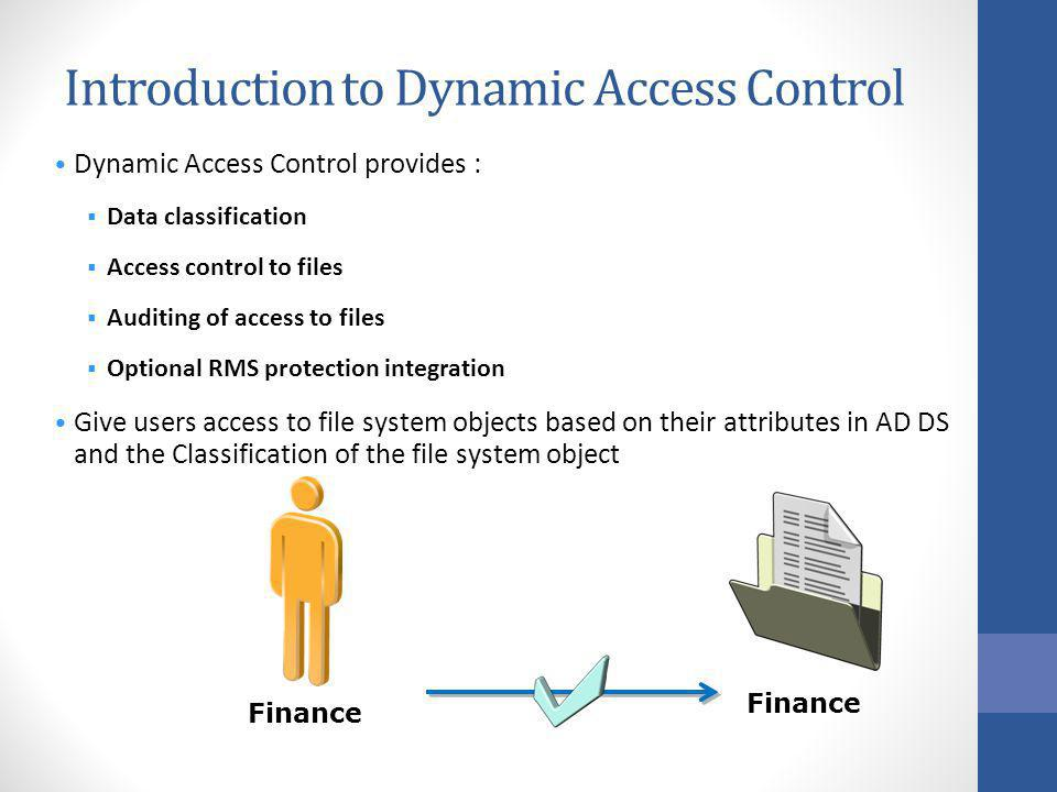 Introduction to Dynamic Access Control