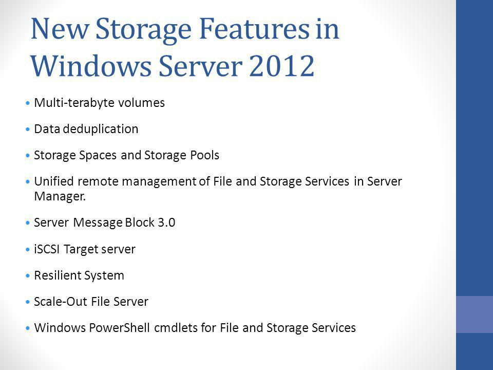 New Storage Features in Windows Server 2012