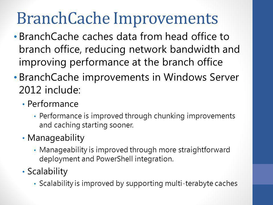 BranchCache Improvements