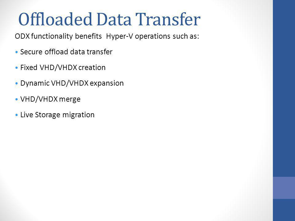 Offloaded Data Transfer