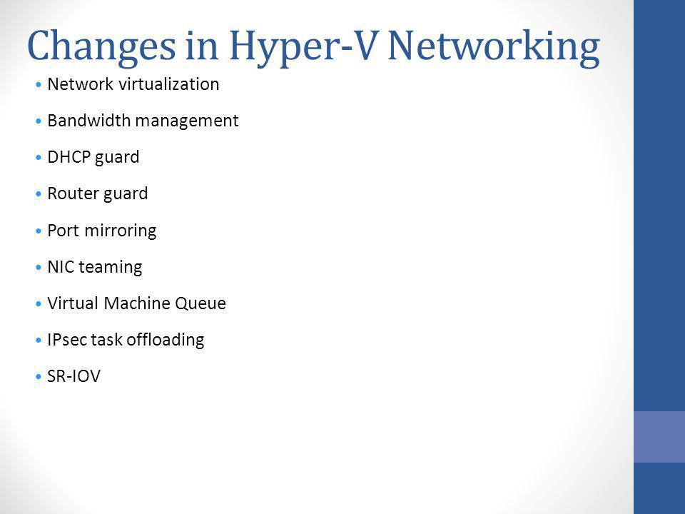 Changes in Hyper-V Networking