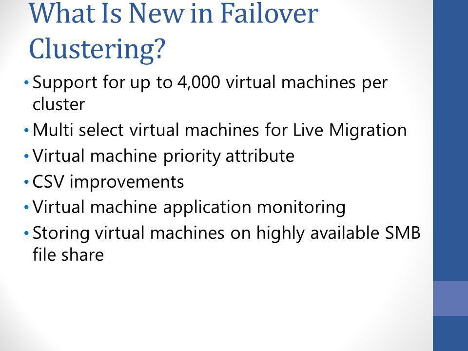 What Is New in Failover Clustering