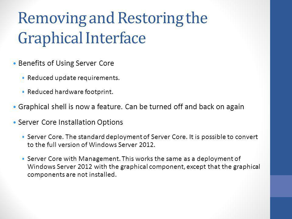 Removing and Restoring the Graphical Interface