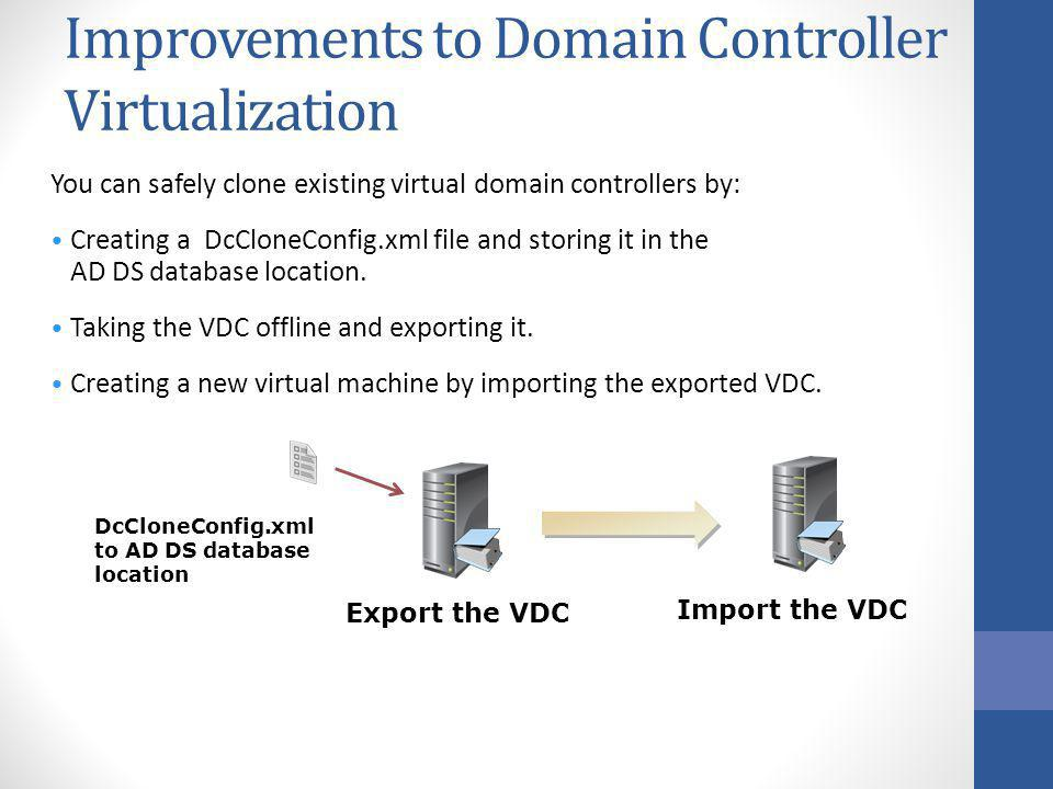 Improvements to Domain Controller Virtualization