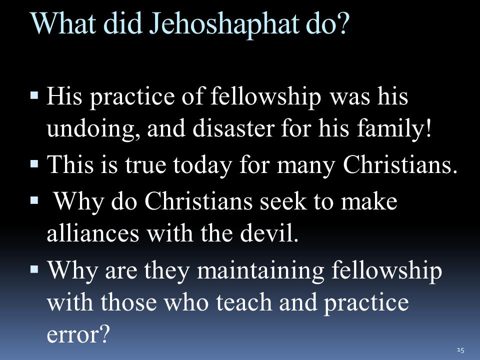 What did Jehoshaphat do