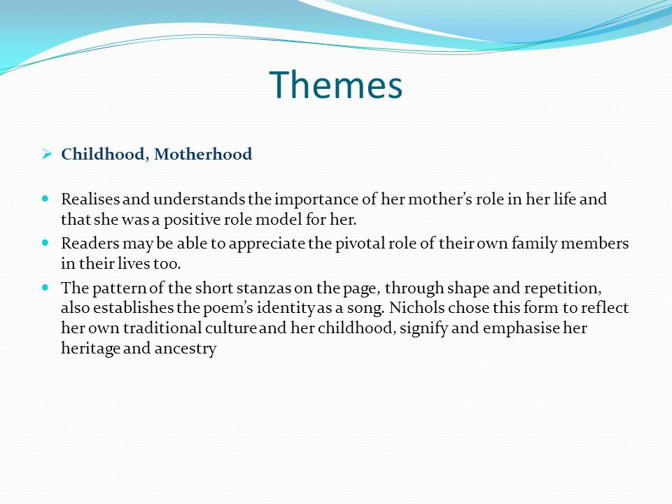 Themes Childhood, Motherhood
