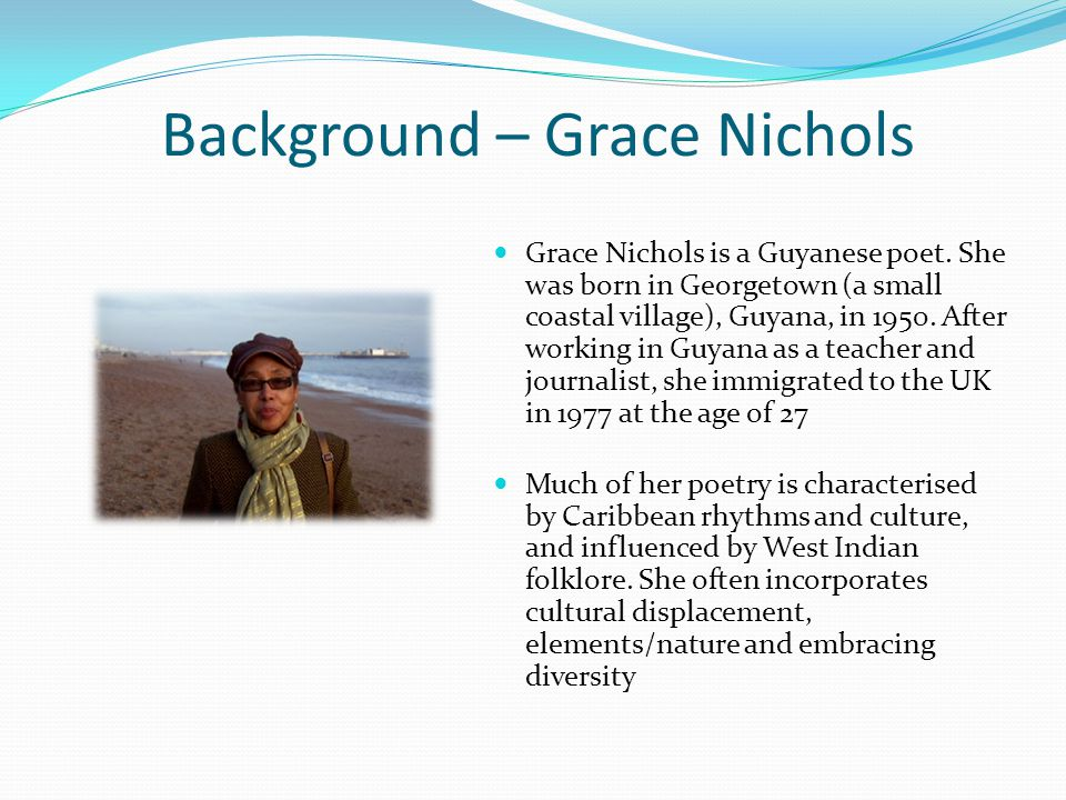 Background – Grace Nichols