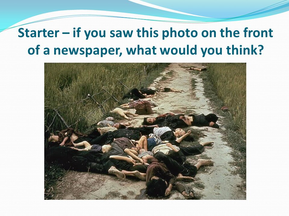 Starter – if you saw this photo on the front of a newspaper, what would you think