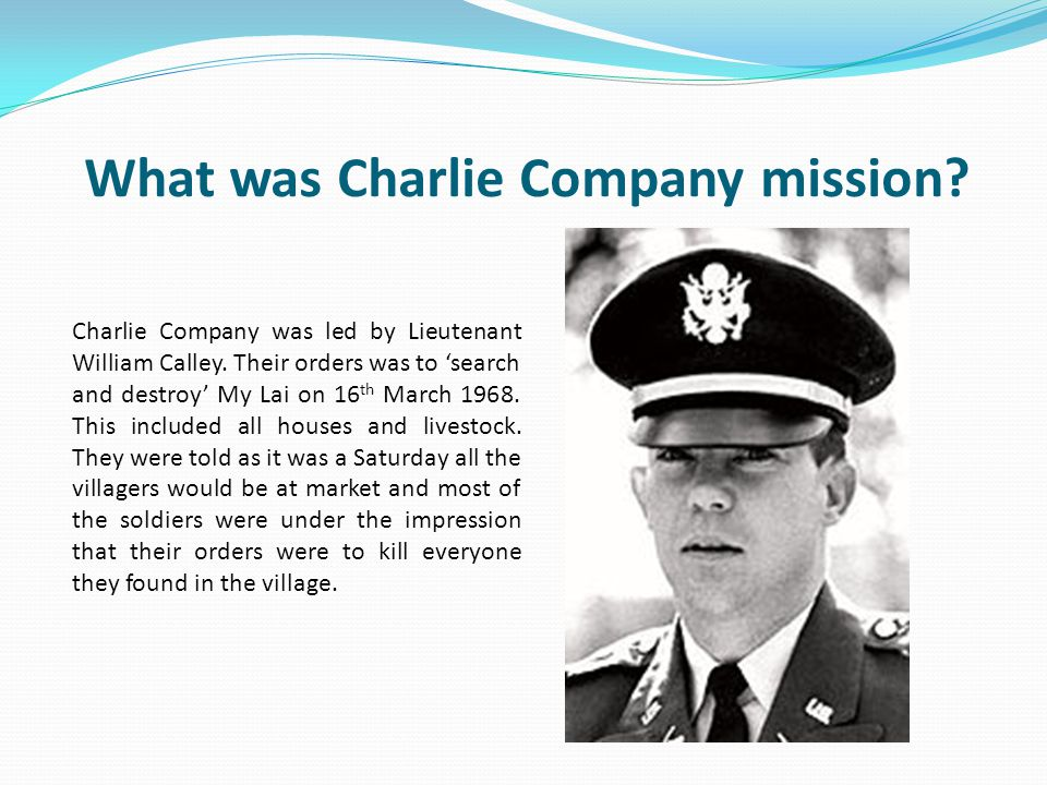 What was Charlie Company mission