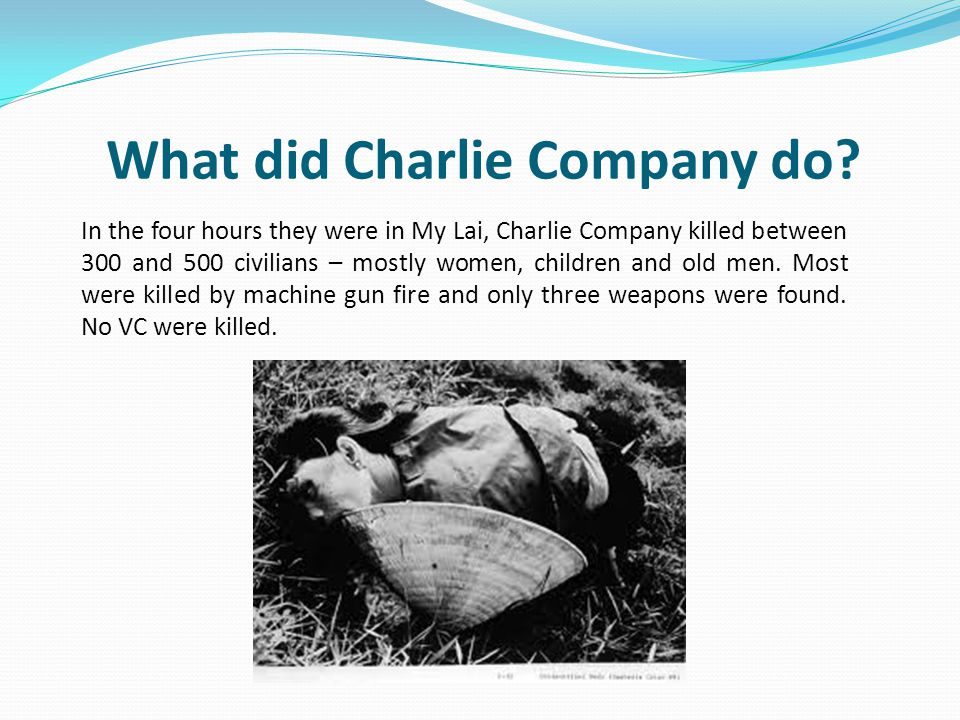 What did Charlie Company do
