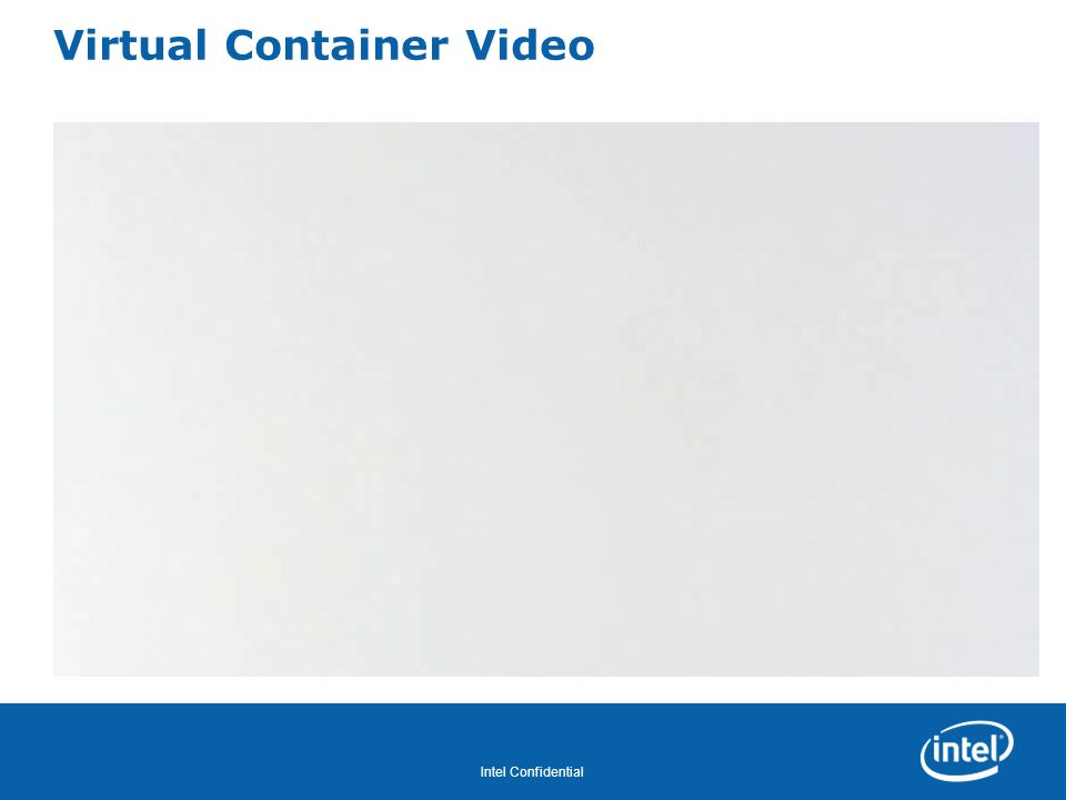 Virtual Container Video