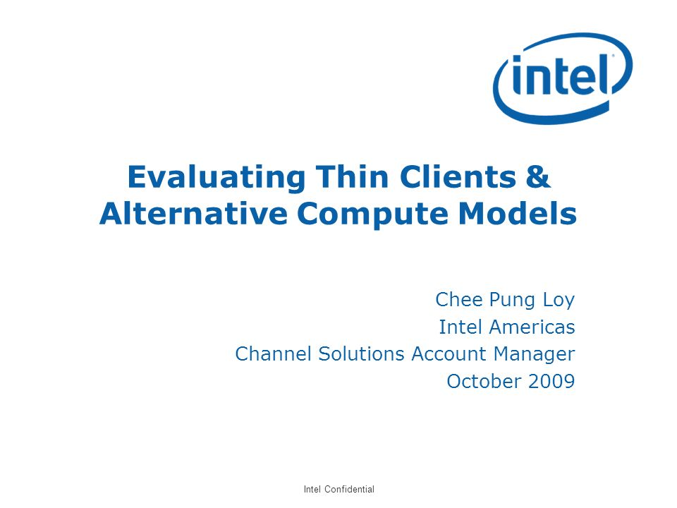 Evaluating Thin Clients & Alternative Compute Models