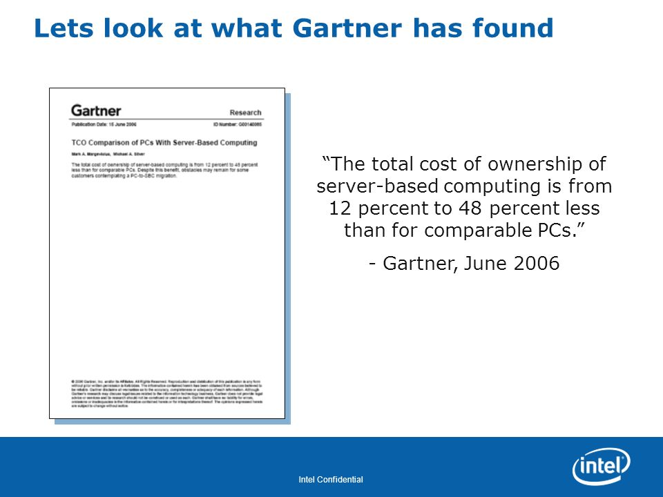 Lets look at what Gartner has found