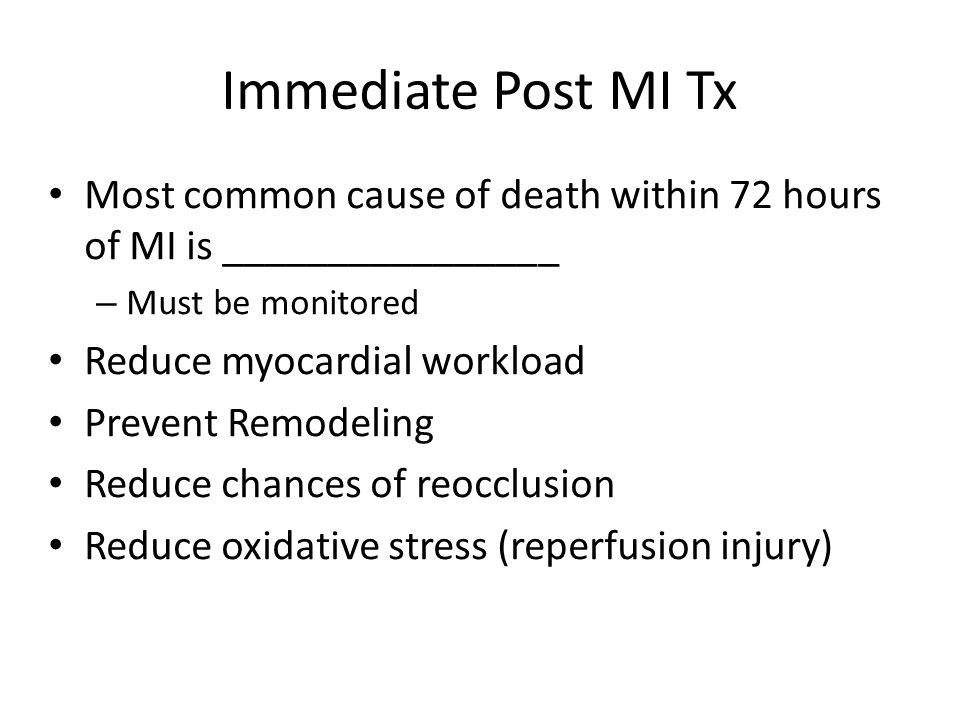 Immediate Post MI Tx Most common cause of death within 72 hours of MI is ________________. Must be monitored.
