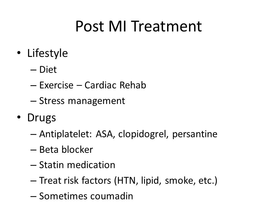 Post MI Treatment Lifestyle Drugs Diet Exercise – Cardiac Rehab