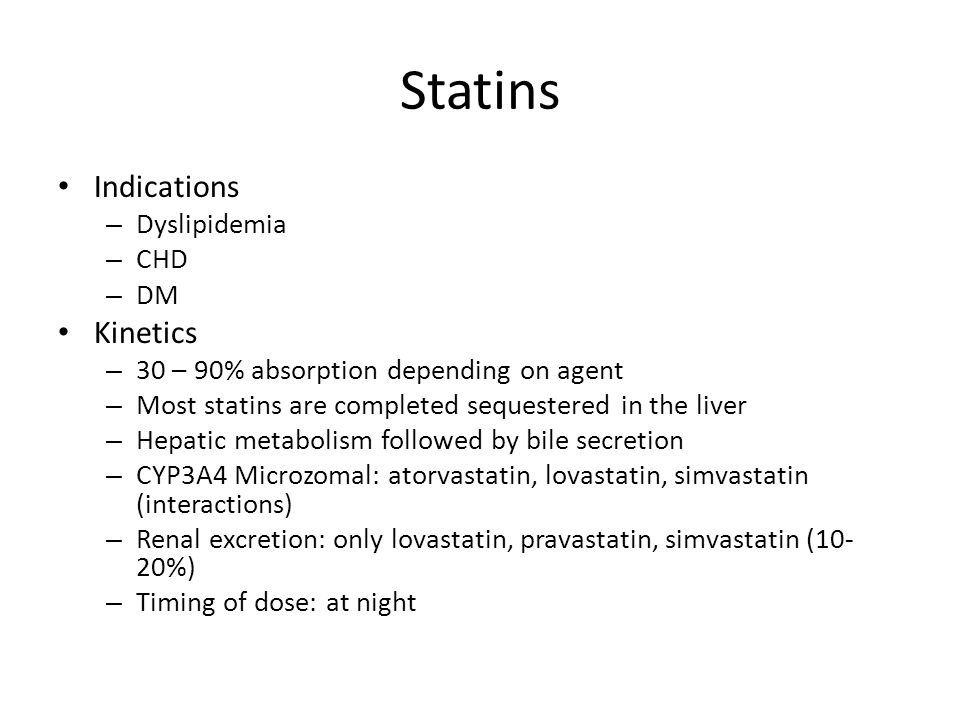 Statins Indications Kinetics Dyslipidemia CHD DM