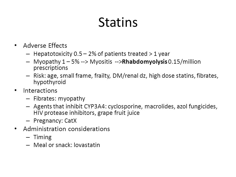 Statins Adverse Effects Interactions Administration considerations