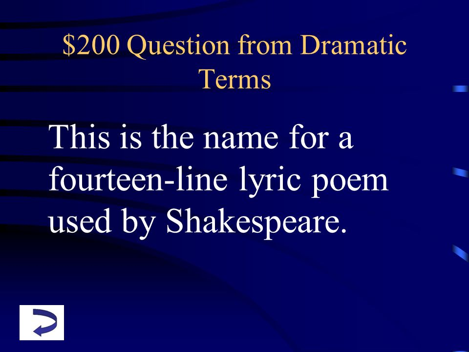 $200 Question from Dramatic Terms