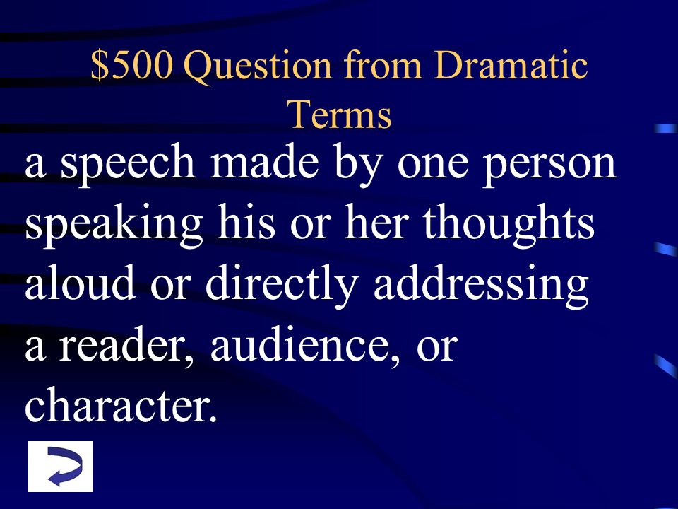 $500 Question from Dramatic Terms