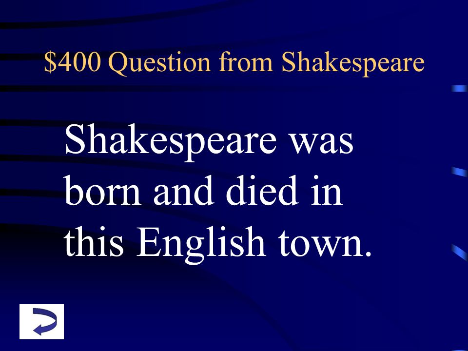 $400 Question from Shakespeare
