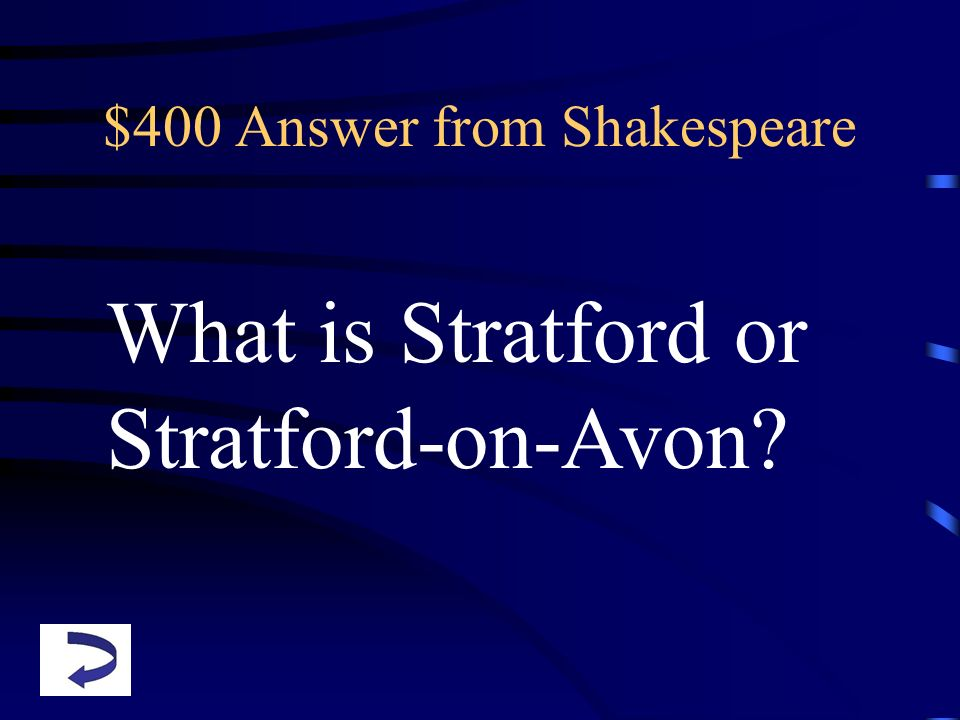 $400 Answer from Shakespeare