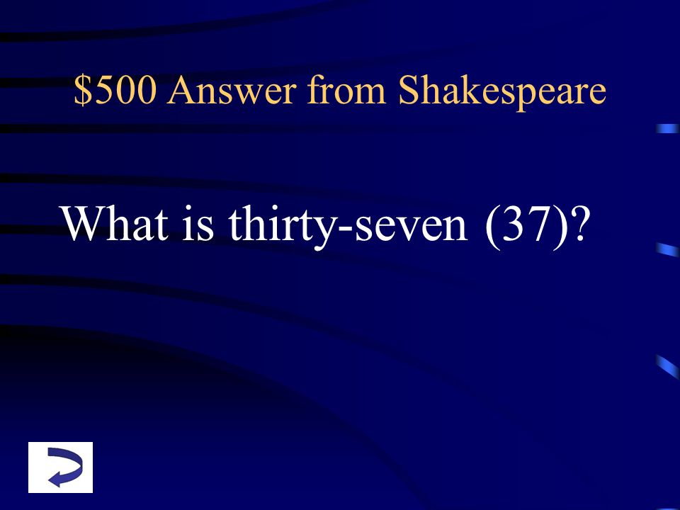 $500 Answer from Shakespeare