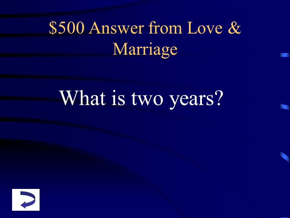 $500 Answer from Love & Marriage