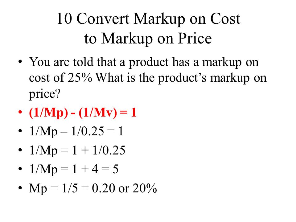10 Convert Markup on Cost to Markup on Price
