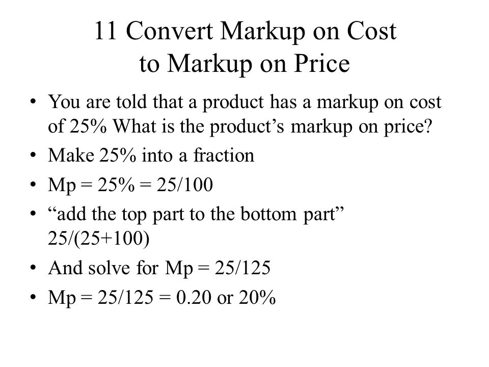 11 Convert Markup on Cost to Markup on Price