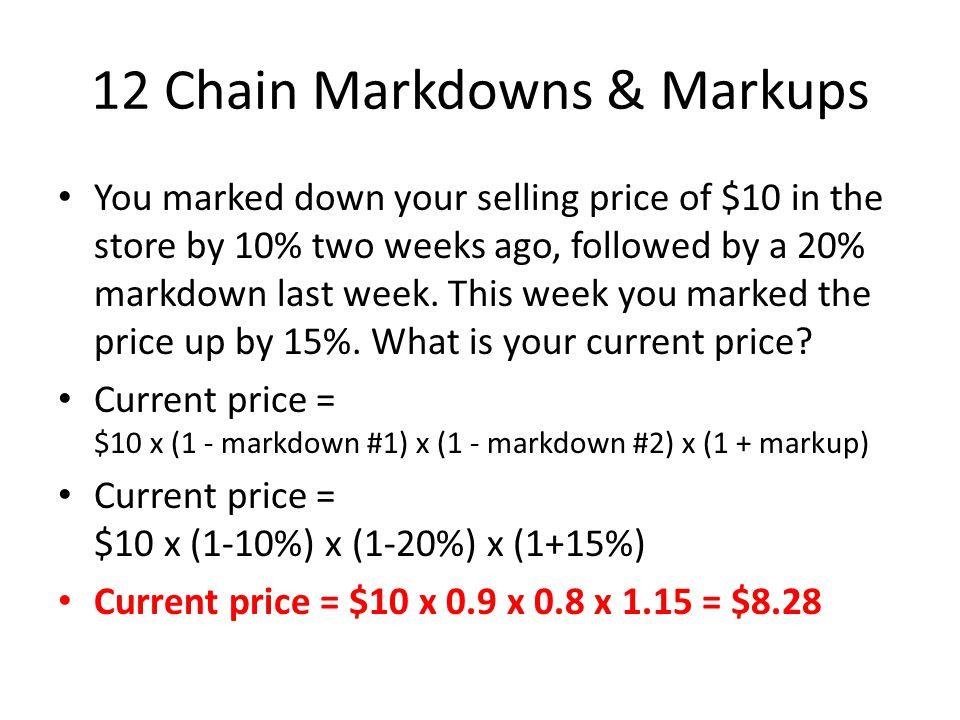 12 Chain Markdowns & Markups