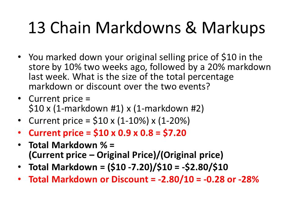 13 Chain Markdowns & Markups