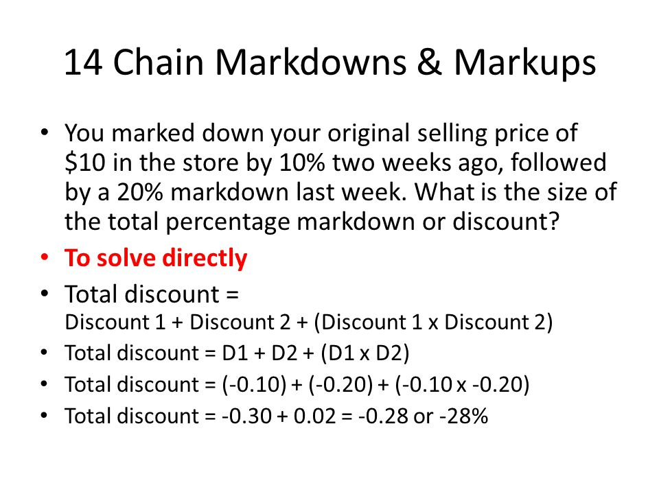 14 Chain Markdowns & Markups
