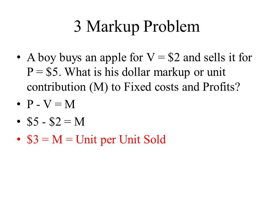 3 Markup Problem