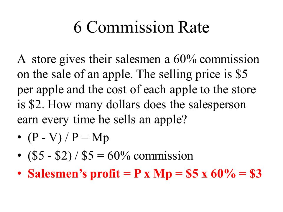 6 Commission Rate