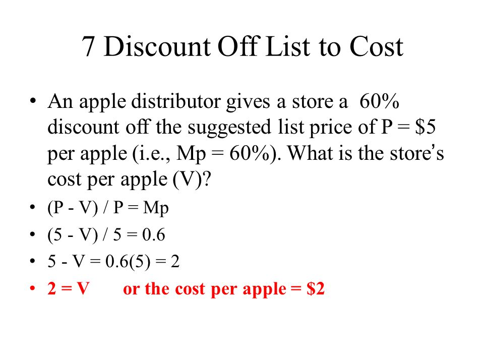 7 Discount Off List to Cost
