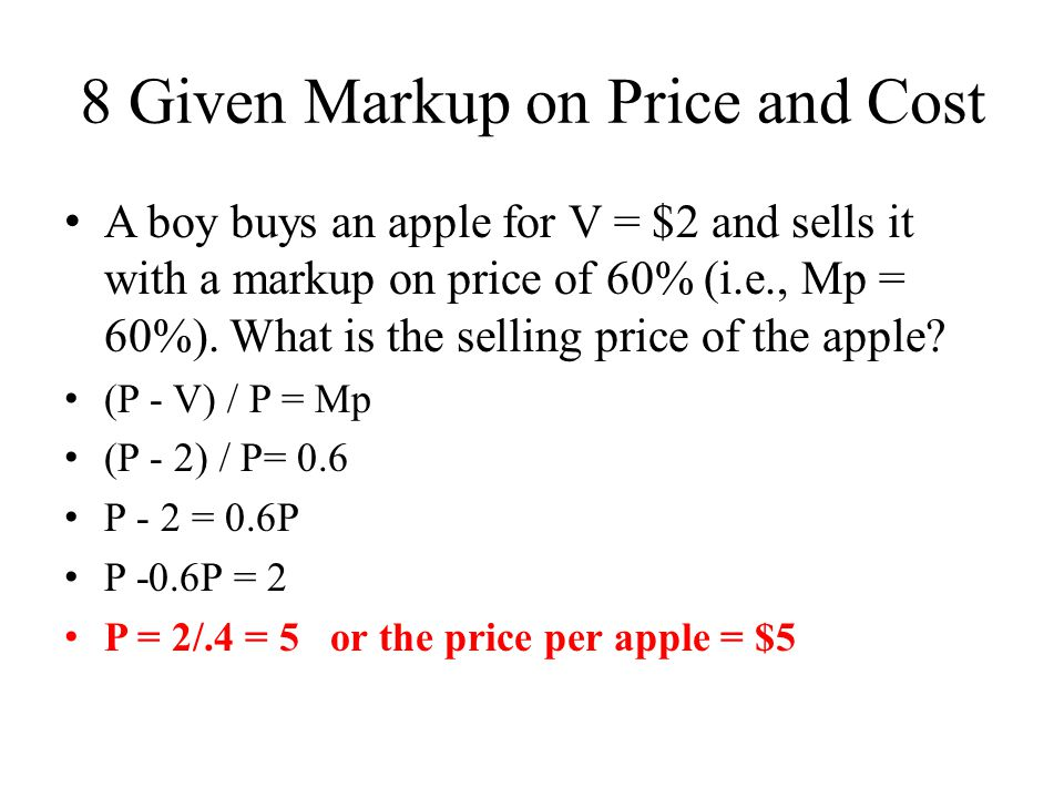 8 Given Markup on Price and Cost