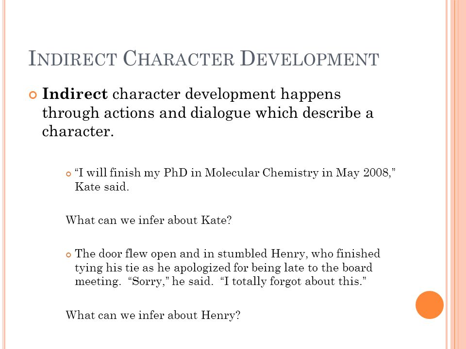 Indirect Character Development