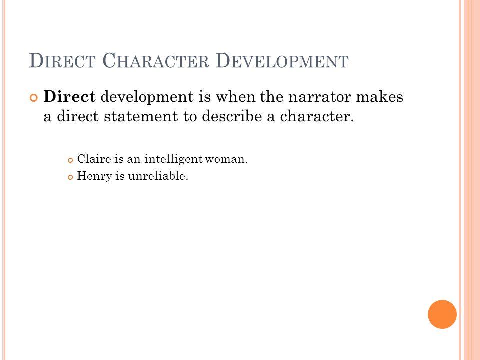 Direct Character Development