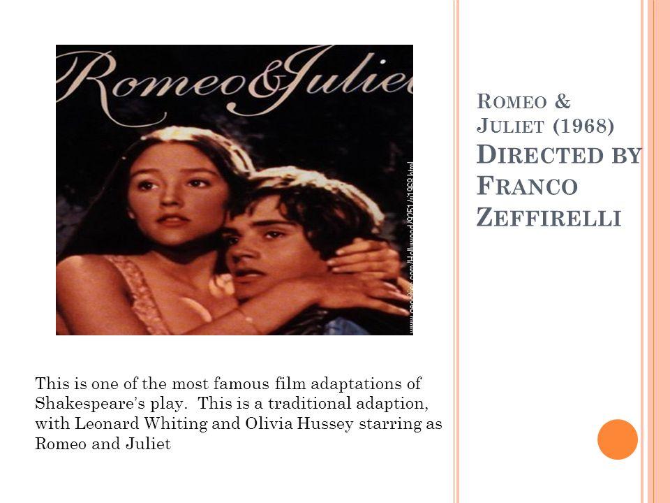 Romeo & Juliet (1968) Directed by Franco Zeffirelli
